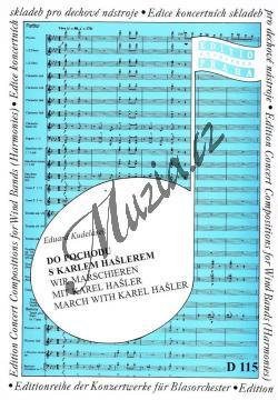 Kudelásek Eduard | Do pochodu s Karlem Hašlerem | Set partů a řídící hlas - Noty pro dechovou hudbu - D115.jpg