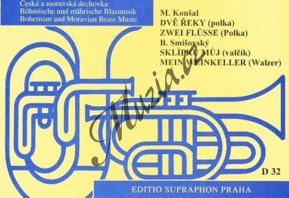 Konšal Josef, Smišovský Blahoslav | Dvě řeky / Sklípku můj | Set partů a řídící hlas - Noty pro dechovou hudbu - D32.jpg