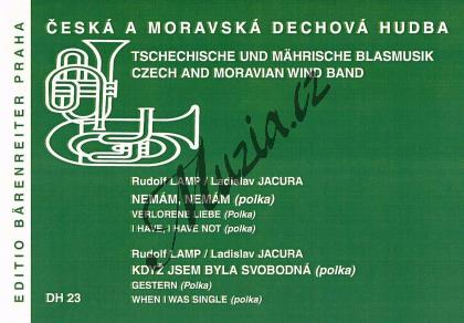 Lamp Rudolf   Nemám, nemám / Když jsem byla svobodná   Set partů a řídící hlas - Noty pro dechovou hudbu - DH23.jpg