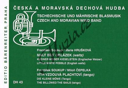 Soukup, Hrušková, Čepelka | Malý bílý oblázek / Vítr vzdouvá plachtoví | Set partů a řídící hlas - Noty pro dechovou hudbu - DH43.jpg