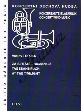 Trojan Václav | Za svítání - sousedská | Partitura, set partů a řídící hlas - Noty pro dechovou hudbu - DH53.jpg