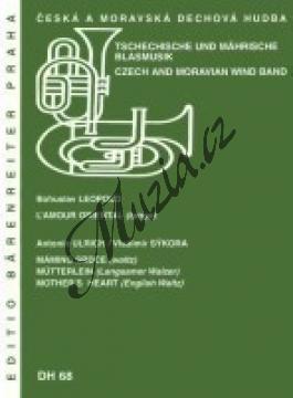 Leopold Bohuslav, Ulrich Antonín   L'Amour oriental / Mámino srdce   Set partů a řídící hlas - Noty pro dechovou hudbu - DH68.jpg