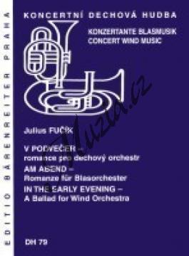Fučík Julius | V podvečer - romance pro dechový orchestr | Partitura, set partů a řídící hlas - Noty pro dechovou hudbu - DH79.jpg