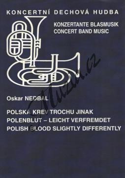 Nedbal Oskar   Polská krev trochu jinak   Partitura a party - Noty pro dechovou hudbu - DH99.jpg