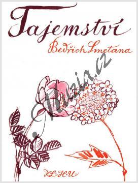 Smetana Bedřich   Tajemství (komická opera ve třech dějstvích)   Klavírní výtah - Noty - H1630.jpg