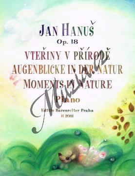 Hanuš Jan | Vteřiny v přírodě op. 18 (snadné klavírní maličkosti) | Noty na klavír - H2031.jpg