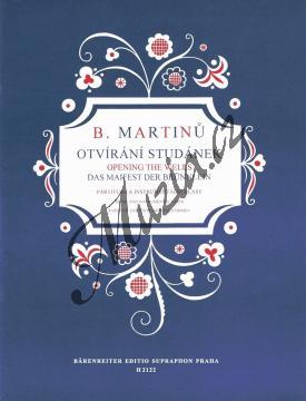 Martinů Bohuslav | Otvírání studánek | Partitura a party - Noty pro sbor - H2122.jpg