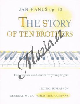 Hanuš Jan   O deseti bratrech op. 32 (snadná cvičení a etudy pro mladé prsty)   Noty na klavír - H2242.jpg