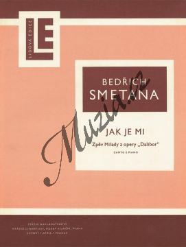 Smetana Bedřich | Jak je mi (zpěv Milady z opery Dalibor) | Noty pro sólový zpěv - H2647.jpg