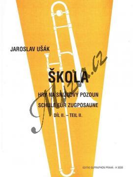 Ušák Jaroslav | Škola hry na snižcový pozoun II | Noty na trombón - H3038.jpg
