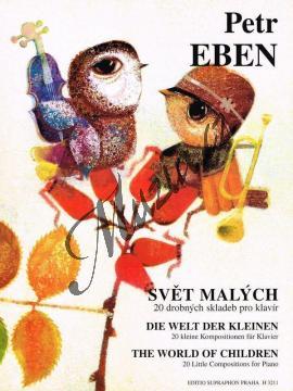 Eben Petr | Svět malých (20 drobných skladeb pro klavír) | Noty na klavír - H3211.jpg