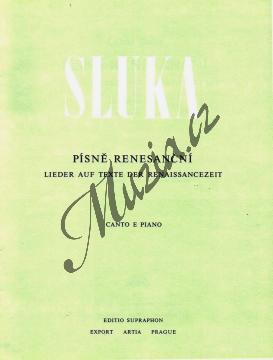 Sluka Luboš | Písně renesanční (3 písně pro střední hlas a klavír) | Noty pro sólový zpěv - H3402.jpg