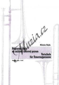 Hejda Miloslav   Přípravná škola na snižcový tenorový pozoun   Noty na trombón - H3427.jpg