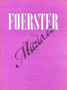Foerster Josef Bohuslav | Tři jezdci op. 21 (melodram na slova Jaroslava Vrchlického s průvodem klavíru) | Klavírní výtah - Noty na klavír - H369.jpg
