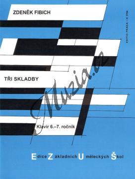 Fibich Zdeněk   Tři skladby (klavír)   Noty na klavír - H3764.jpg