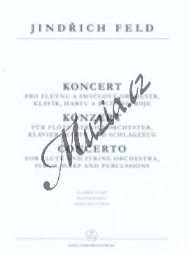 Feld Jindřich | Koncert pro flétnu a smyčcový orchestr, klavír, harfu a bicí - Klavírní výtah | Noty na příčnou flétnu - H3869.jpg