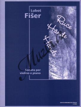 Fišer Luboš | Ruce (sonáta pro housle a klavír) | Noty na housle - H3884.jpg