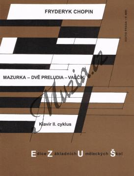 Chopin Fryderyk | Mazurka a moll op. 7/2 - Preludium op. 28/7, 20 - Valčík | Noty na klavír - H4093.jpg