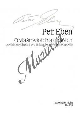 Eben Petr | O vlaštovkách a dívkách (Devět lidových písní pro tříhlasý ženský sbor a cappella) | Partitura - Noty pro sbor - H4233.jpg