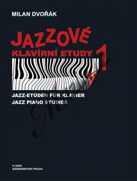 Dvořák Milan | Jazzové klavírní etudy - 1. díl | Noty na klavír - H5020.jpg