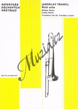 Francl Jaroslav | Malá suita pro pozoun (nebo trubku) a klavír | Noty na trombón - H5112.jpg
