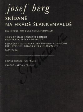 Berg Josef   Snídaně na hradě Šlankenvaldě   Studijní partitura - Noty - H5134.jpg
