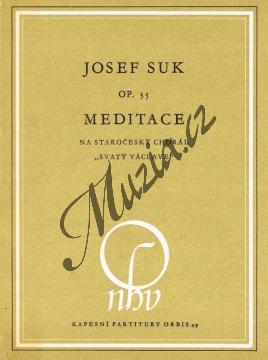 Suk Josef | Meditace na staročeský chorál  Svatý  Václave  op. 35a - Kapesní partitura | Noty pro orchestr - H517.jpg