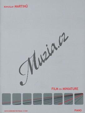 Martinů Bohuslav | Film en miniature | Noty na klavír - H5709.jpg