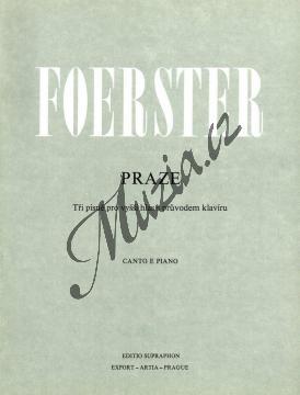 Foerster Josef Bohuslav | Praze - Tři písně pro vyšší hlas s průvodem klavíru | Noty pro sólový zpěv - H5723.jpg