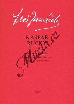 Janáček Leoš | Kašpar Rucký (ženský sbor se sopránovým sólem) - Sborová partitura | Noty pro sbor - H6001.jpg