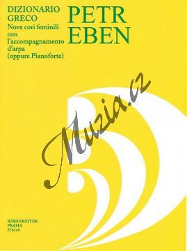 Eben Petr | Řecký slovník (devět ženských sborů s průvodem harfy nebo klavíru) | Sborová partitura - Noty pro sbor - H6145.jpg