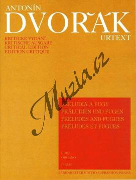 Dvořák Antonín | Preludia a Fugy pro varhany (B 302) | Noty na varhany - H6334.jpg