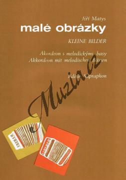 Matys Jiří   Malé obrázky (cyklus skladeb pro akordeon)   Noty na akordeon - H7011.jpg