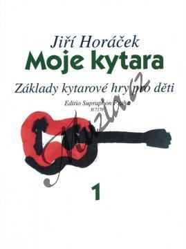 Horáček Jiří | Moje kytara I (Základy kytarové hry pro děti) | Noty na kytaru - H7176.jpg