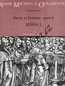 Michna Adam z Otradovic | Sacra et litaniae - pars I.: Missa 1 | Partitura - Noty pro sbor - H7332.jpg