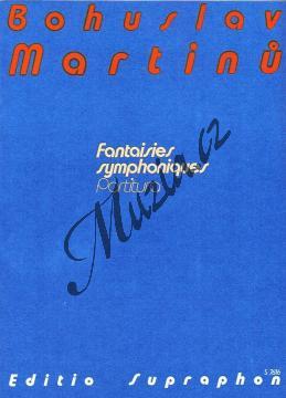 Martinů Bohuslav | Symfonické fantazie (Symfonie č. 6) | Studijní partitura - Noty pro orchestr - H7616.jpg