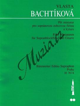 Bachtíková Vlasta | Pět miniatur pro sopránovou zobcovou flétnu a kytaru | Partitura - Noty na zobcovou flétnu - H7674.jpg