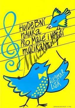 Lisá Dagmar | Hudební nauka pro malé i větší muzikanty - 1. díl | Učebnice - Hudební teorie - H7789.jpg
