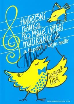 Lisá Dagmar | Hudební nauka pro malé i větší muzikanty - 2. díl | Učebnice - Hudební teorie - H7790.jpg