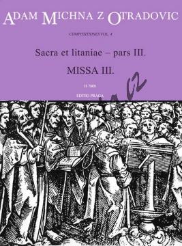 Michna Adam z Otradovic | Sacra et litaniae - pars III: Missa 3 | Partitura - Noty pro sbor - H7808.jpg