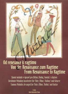 Album | Od renesance k ragtimu (Slavné melodie v úpravě pro flétnu / hoboj / housle a kytaru) | Noty na příčnou flétnu - H7816.jpg