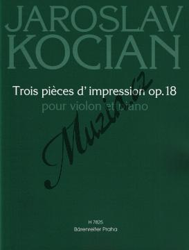 Kocian Jaroslav | Trois pieces d'impression op. 18 pro housle a klavír  | Partitura a sólový part - Noty na housle - H7825.jpg