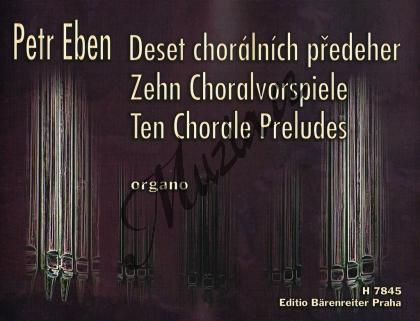 Eben Petr | Deset chorálních předeher | Noty na varhany - H7845.jpg