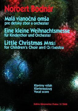 Bodnár Norbert | Malá vánoční mše pro dětský sbor a orchestr | Klavírní výtah - Noty pro sbor - H7848.jpg