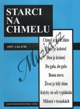 Bažant, Malásek, Hála   Starci na chmelu   Noty pro sólový zpěv - H7861.jpg