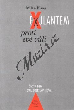 Kuna Milan | Exulantem proti své vůli | Kniha - H7909.jpg
