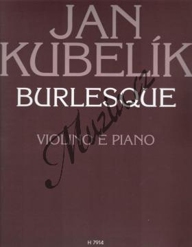 Kubelík Jan | Burlesque | Noty na housle - H7914.jpg