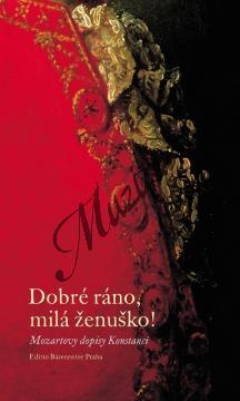 Leopoldová Silke | Dobré ráno, milá ženuško! Mozartovy dopisy Konstanci | Kniha - H7961.jpg