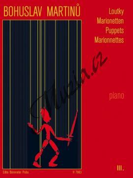 Martinů Bohuslav   Loutky - 3. díl - Malé skladby pro klavír   Noty na klavír - H7963.jpg