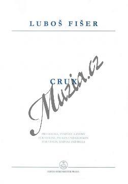 Fišer Luboš | Crux - pro sólové housle, tympány a zvony (Autograf) | Provozovací partitura - Noty-komorní hudba - H7966.jpg